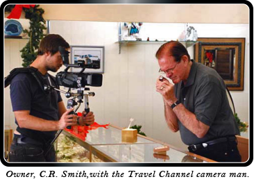 Owner, C.R. Smith, with the Travel Channel camera man