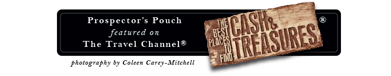 Prospector's Pouch featured on The Travel Channel - Cash & Treasures